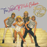 The Land Of Make Believe - Bucks Fizz