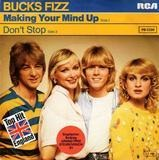 Making Your Mind Up / Don't Stop - Bucks Fizz