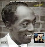 Walkin' - Buddy Johnson And His Orchestra