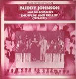 Shufflin' And Rollin' (1939-1952) - Buddy Johnson And His Orchestra