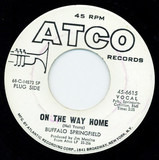 On The Way Home / Four Days Gone - Buffalo Springfield