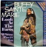 Look At The Facts / Where Poets Go - Buffy Sainte Marie