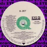 Everlasting Pictures (Right Through Infinity) (Remixes) - B-Zet With Darlesia