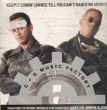 Keep It Comin' (Dance Till You Can't Dance No More!) - C + C Music Factory