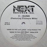 Good To The Last Drop - C-Bank