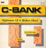 Nightmare Of A Broken Heart - C-BankS