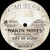 Makin Moves - C-Murder