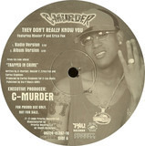 They Don't Really Know You - C-Murder