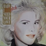 Baby I Need Your Love - C.C. Catch