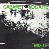 Mix-Up - Cabaret Voltaire