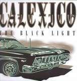 The Black Light - Calexico