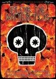 Flor DE Muertos - Calexico/ Documentary