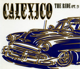 The Ride (Part 2) - Calexico