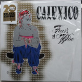 Feast of Wire - Calexico
