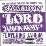 Lord You Know - Cam'ron