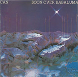 Soon Over Babaluma - Can