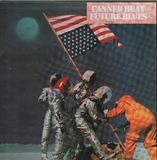 Future Blues - Canned Heat
