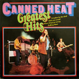 Greatest Hits - Canned Heat