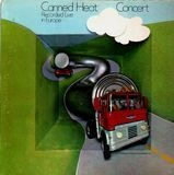 '70 Concert: Recorded Live In Europe - Canned Heat