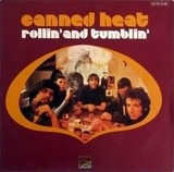 Rollin' And Tumblin' - Canned Heat
