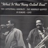 WHAT IS THIS THING CALLED - CANNONBALL ADDERLEY