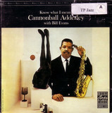 Know What I Mean? - Cannonball Adderley With Bill Evans