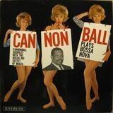 Cannonball Plays Bossa Nova - Cannonball Adderley, The Bossa Rio Sextet