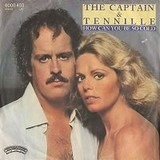 How Can You Be So Cold - Captain And Tennille