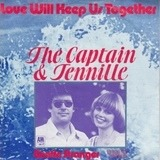 Love Will Keep Us Together - Captain And Tennille