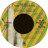 The Way I Want To Touch You / Love Will Keep Us Together - Captain And Tennille