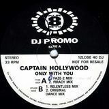 Only With You - Captain Hollywood Project
