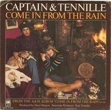 Come In From The Rain / We Never Really Say Goodbye - Captain & Tennille