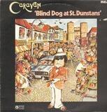 Blind Dog At St. Dunstans - Caravan