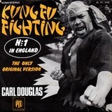 Kung Fu Fighting (The Only Original Version) - Carl Douglas