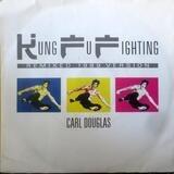 Kung Fu Fighting Remix 1989 Version / Dance The Kung Fu - Carl Douglas
