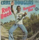 Run Back / Runaway Bus - Carl Douglas