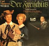 Der Freischütz – Großer Querschnitt - Carl Maria von Weber , Various