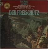 Der Freischütz; Chor der dt. Oper Berlin, Breliner Philh., Joseph Keilberth - Carl Maria von Weber