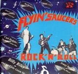 Flyin' Saucers Rock 'N' Roll - Carl Perkins, Billy Riley, a.o.