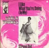 I Like What You're Doing (To Me) / Strung Out - Carla Thomas