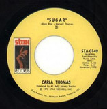 Sugar / I May Not Be All You Want (But I'm All You Got) - Carla Thomas