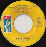 Where Do I Go - Carla Thomas