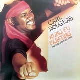 Kung Fu Fighting and Other Great Love Songs - Carl Douglas