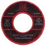 Kung Fu Fighting / Dance The Kung Fu - Carl Douglas