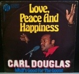 Love, Peace And Happiness - Carl Douglas