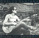 Blues for Salvador - Carlos Santana