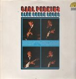 Blue Suede Shoes - Carl Perkins