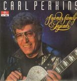 Friends Family & Legends - Carl Perkins