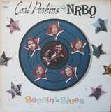 Boppin' the Blues - Carl Perkins
