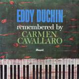 Eddy Duchin Remembered By Carmen Cavallaro - Carmen Cavallaro
